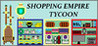Shopping Empire Tycoon Image