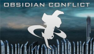 Obsidian Conflict Obsidian Conflict
