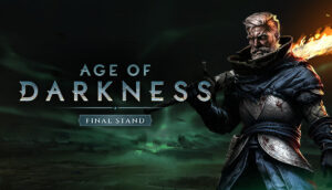 Age of Darkness: Final Stand Age of Darkness: Final Stand