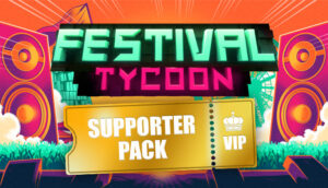 Festival Tycoon - Supporter Pack Festival Tycoon - Supporter Pack