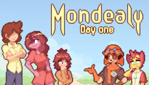 Mondealy: Day One Mondealy: Day One