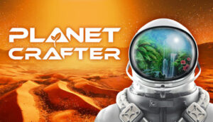 The Planet Crafter The Planet Crafter