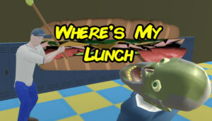 Where's My Lunch?! Where's My Lunch?!