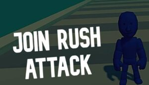 Join Rush Attack Join Rush Attack