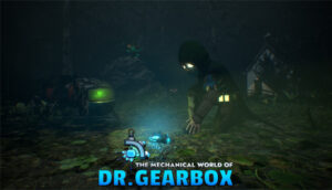 The Mechanical World of Dr. Gearbox The Mechanical World of Dr. Gearbox